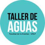 TALLER DE AGUAS